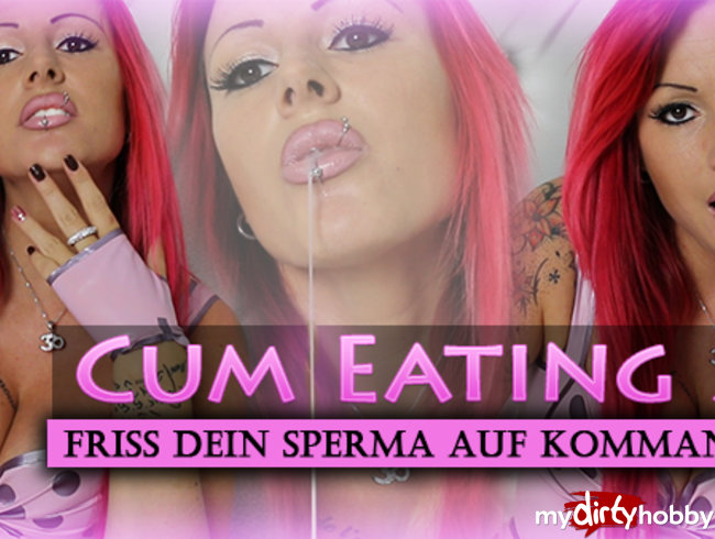 CumEating 2 - Friss Sperma auf Kommando!