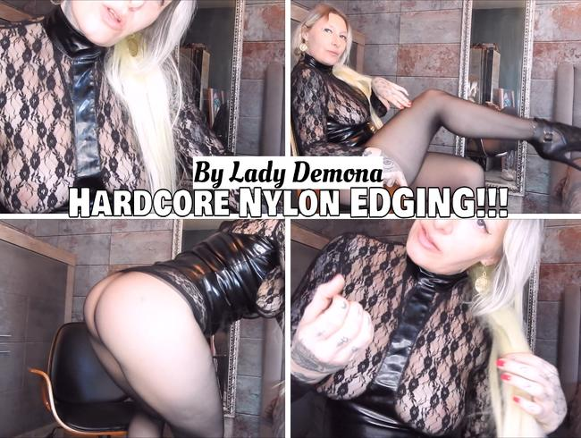 Hardcore Nylon EDGING!!!